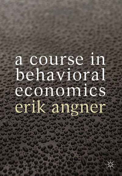 A Course in Behavioral Economics
