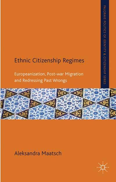 Ethnic Citizenship Regimes
