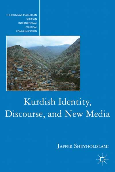 Kurdish Identity, Discourse, and New Media