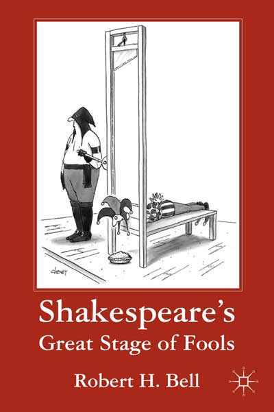 Shakespeare's Great Stage of Fools