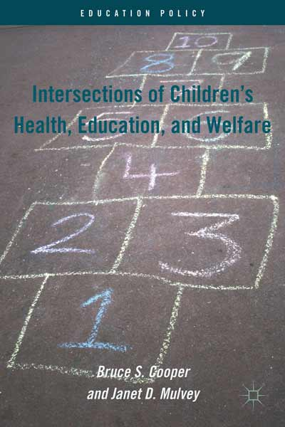 Intersections of Children's Health, Education, and Welfare