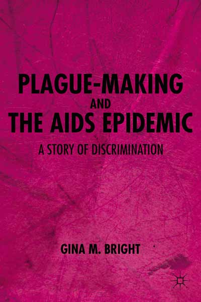 Plague-Making and the AIDS Epidemic