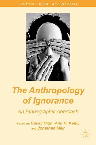 The Anthropology of Ignorance