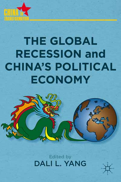 The Global Recession and China's Political Economy