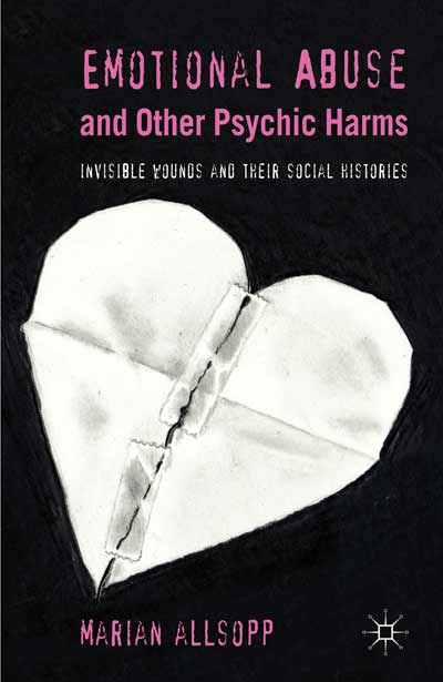 Emotional Abuse and Other Psychic Harms