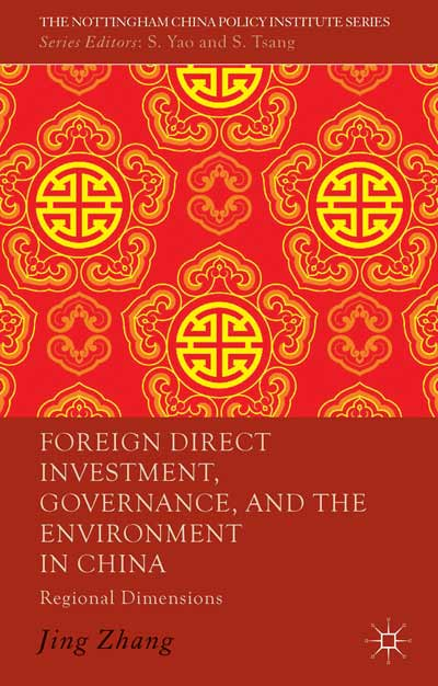 Foreign Direct Investment, Governance, and the Environment in China