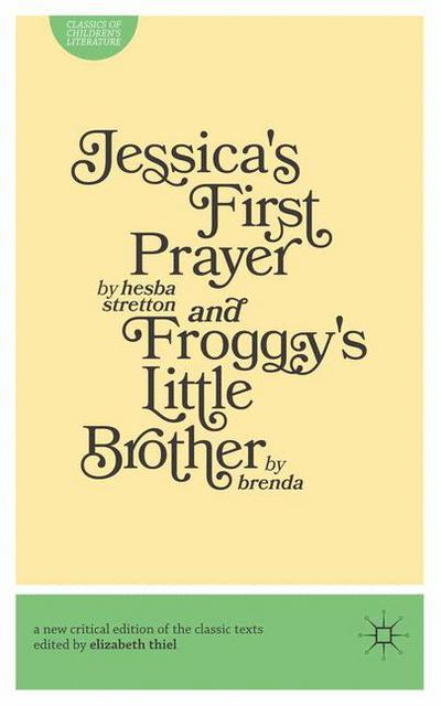 Jessica's First Prayer and Froggy's Little Brother