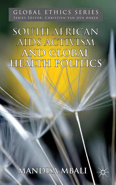 South African AIDS Activism and Global Health Politics