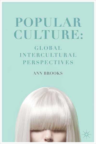 Popular Culture: Global Intercultural Perspectives