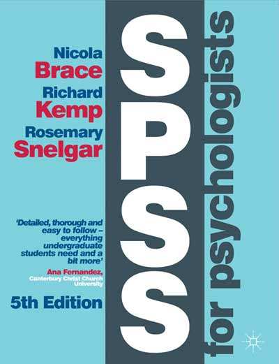 SPSS for Psychologists by Brace, Kemp & Snelgar | Resources
