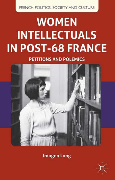 Women Intellectuals in Post-68 France