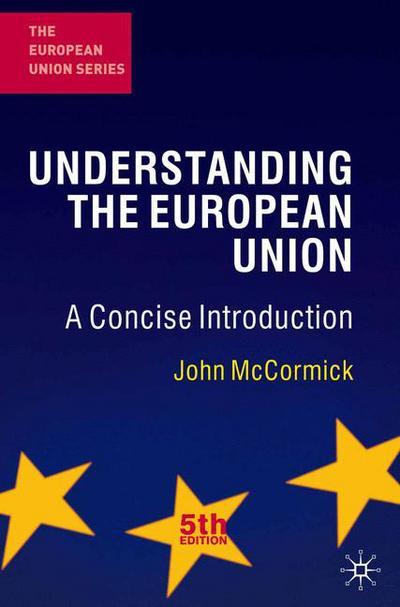 Understanding the European Union