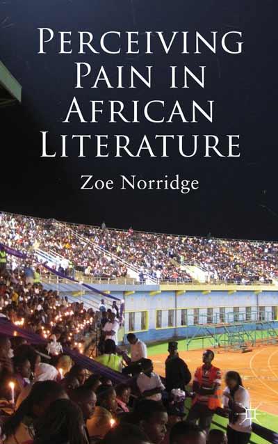Perceiving Pain in African Literature
