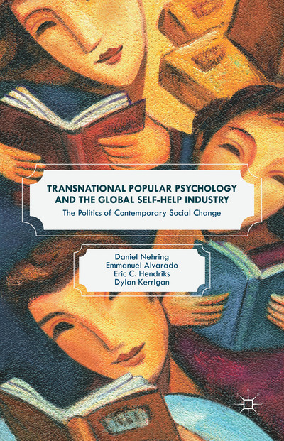 Transnational Popular Psychology and the Global Self-Help Industry