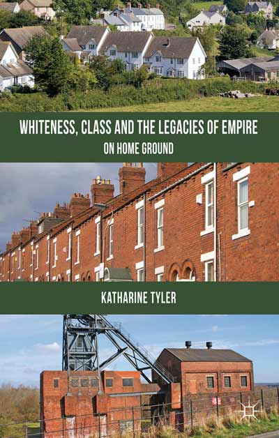 Whiteness, Class and the Legacies of Empire
