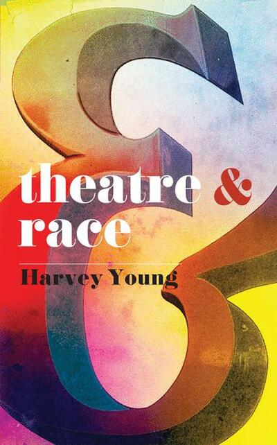 Theatre and Race