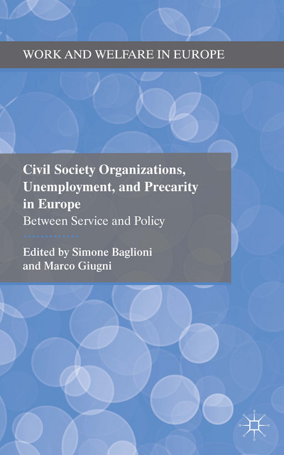 Civil Society Organizations, Unemployment, and Precarity in Europe
