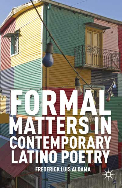Formal Matters in Contemporary Latino Poetry