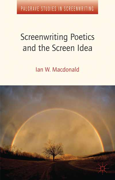 Screenwriting Poetics and the Screen Idea