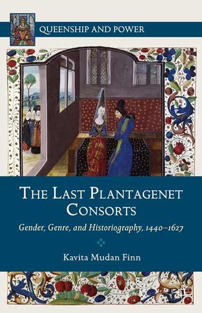 The Last Plantagenet Consorts