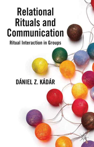 Relational Rituals and Communication