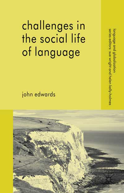Challenges in the Social Life of Language