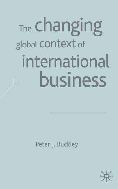 The Changing Global Context of International Business