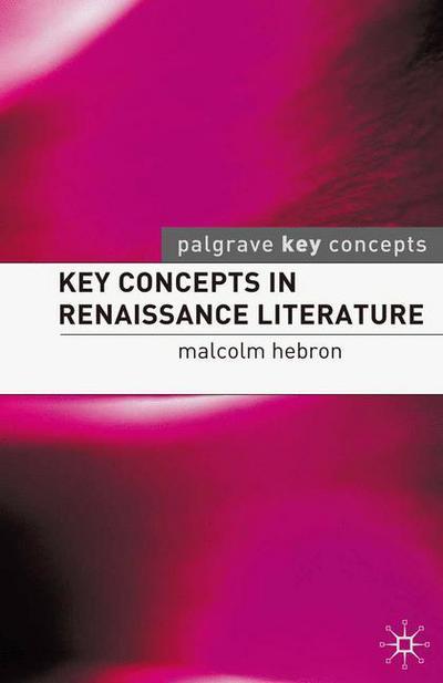 Key Concepts in Renaissance Literature