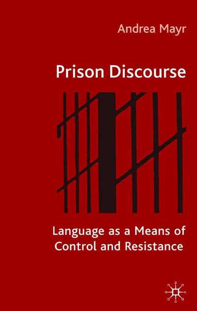 Prison Discourse