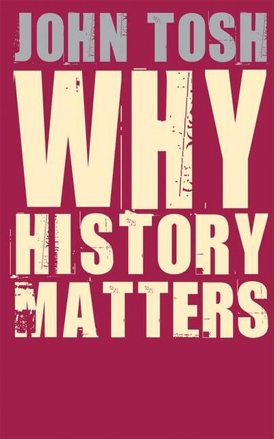 Why History Matters