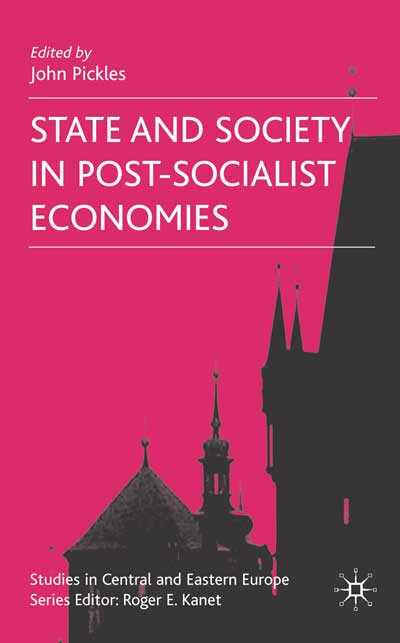 State and Society in Post-Socialist Economies