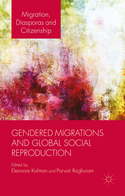 Gendered Migrations and Global Social Reproduction