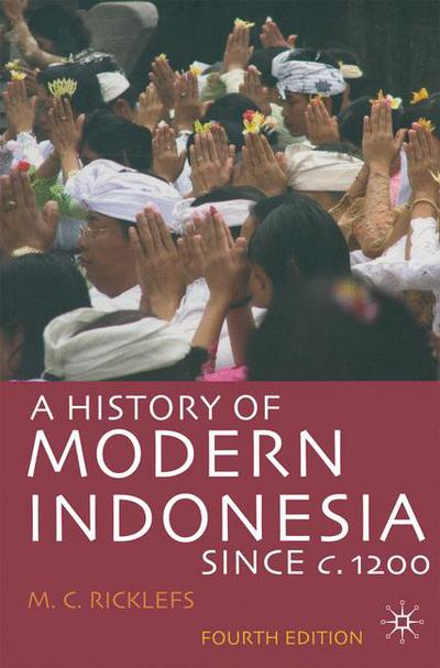 A History of Modern Indonesia since c.1200