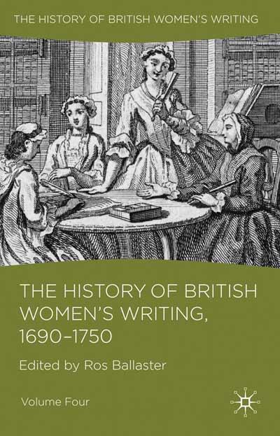 The History of British Women's Writing, 1690 - 1750