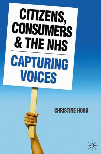 Citizens, Consumers and the NHS