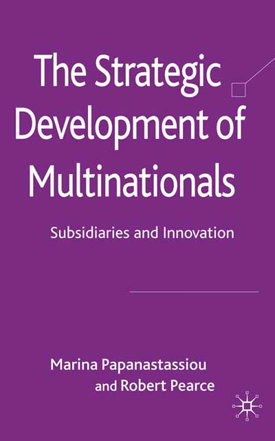 The Strategic Development of Multinationals