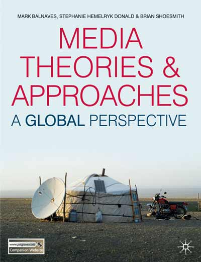 Media Theories and Approaches