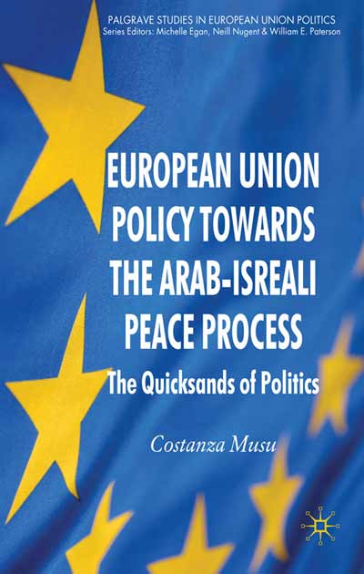 European Union Policy Towards The Arab-Israeli Peace Process