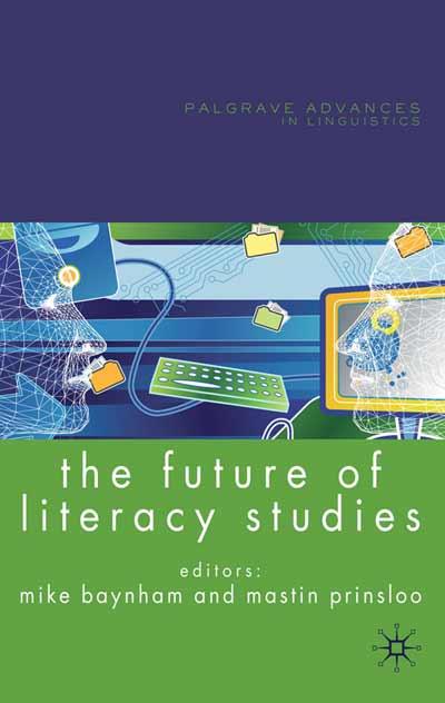 The Future of Literacy Studies