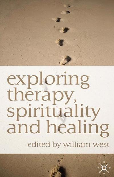 Exploring Therapy, Spirituality and Healing