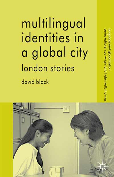 Multilingual Identities in a Global City