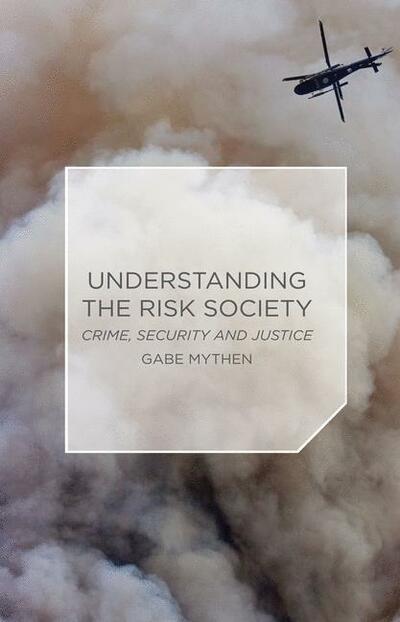 Understanding the Risk Society