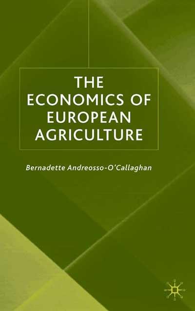 The Economics of European Agriculture