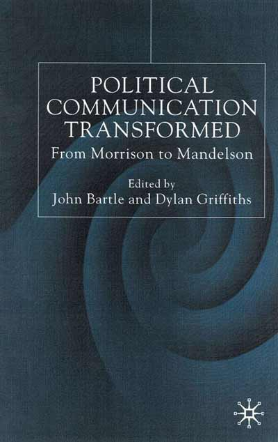 Political Communications Transformed