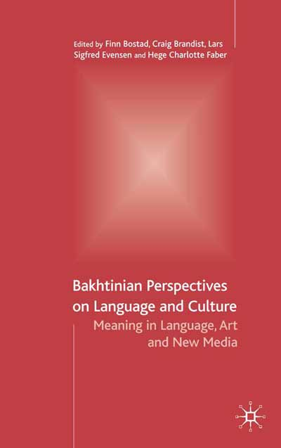 Bakhtinian Perspectives on Language and Culture