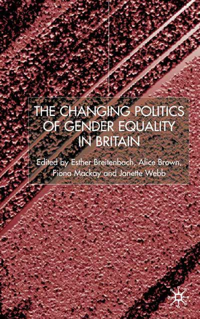 The Changing Politics of Gender Equality