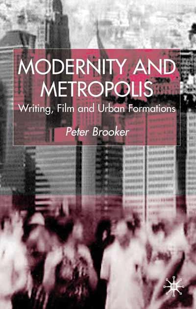 Modernity and Metropolis