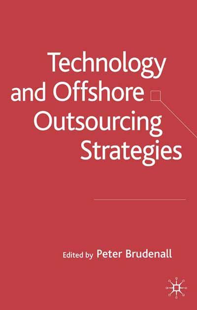Technology and Offshore Outsourcing Strategies