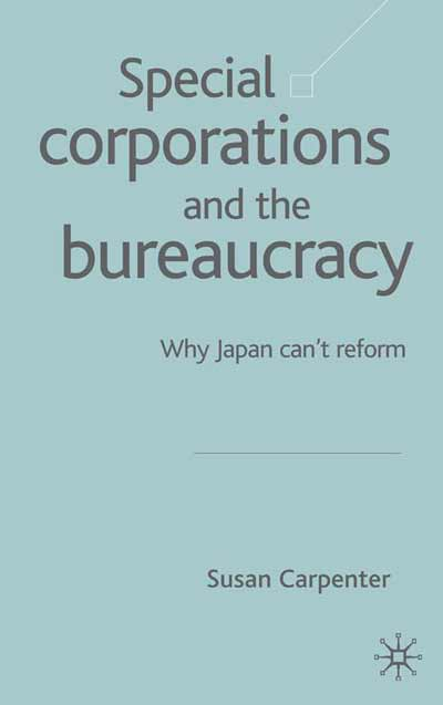 Special Corporations and the Bureaucracy