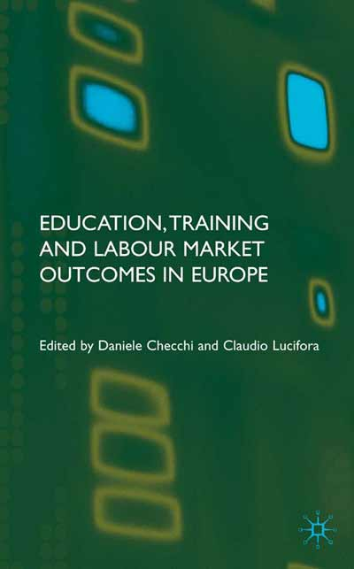 Education, Training and Labour Market Outcomes in Europe